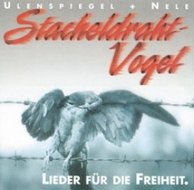 Ulenspiegel & Nele Stacheldrahtvogel, CD