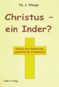 Plange, Th. J.: Christus - ein Inder?