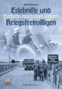 Altmann, Otto - Erlebnisse und Entbehrungen eines Kriegsfreiwilligen