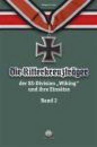 """Franz: Die Ritterkreuzträger d. Divison """"Wiking"""" 2"""