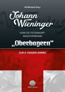 Wieninger: Vom Totenkopf-Wachverband