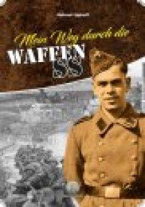 H. Uphoff : Mein Weg durch die Waffen-SS