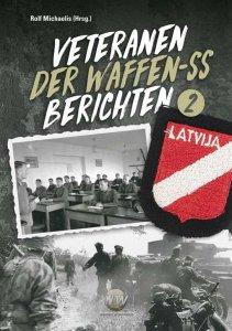Michaelis: Veteranen der Waffen-SS berichten Bd. 2