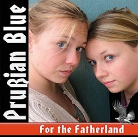 Prußian Blue - For the Fatherland, CD